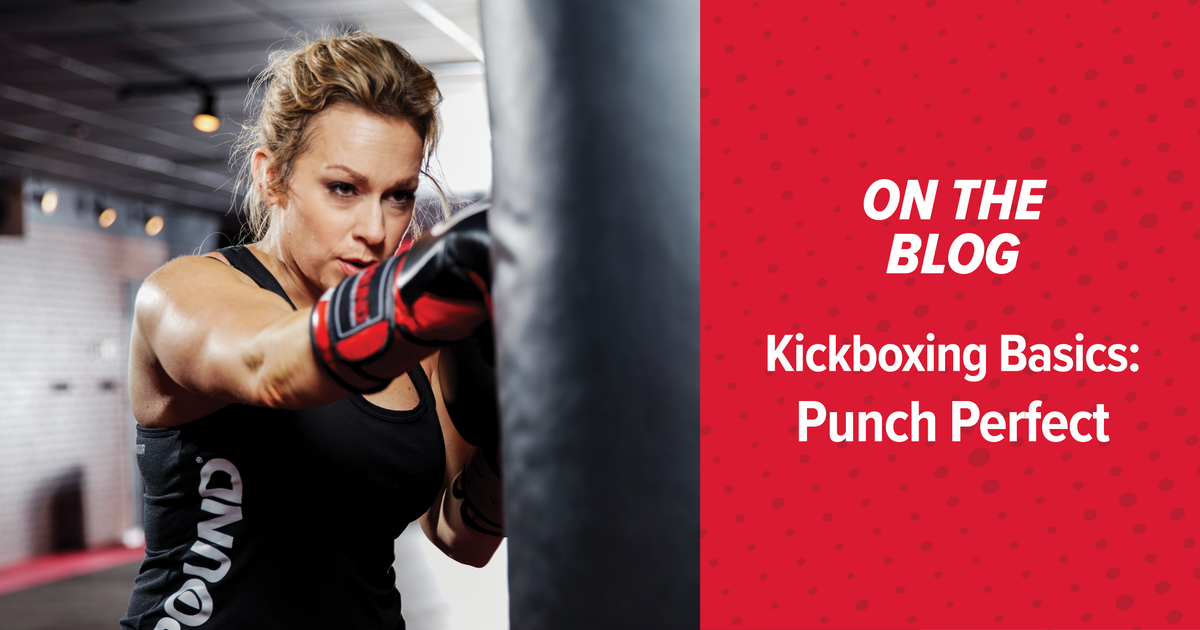 Kickboxing Basics : Punch Perfect