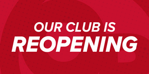 Our Club Is REOPENING