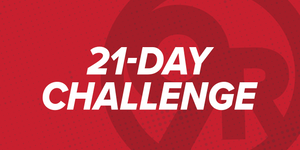 21 Day Challenge STARTING SOON!