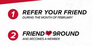 February Referral Program for Members