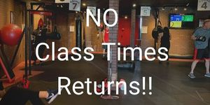 NO CLASS TIMES RETURNS!